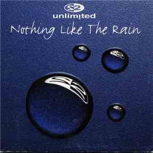 2 Unlimited - Nothing Like The Rain mp3 flac