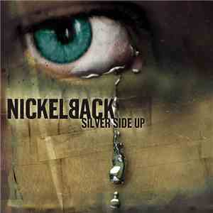 Nickelback - Silver Side Up mp3 flac