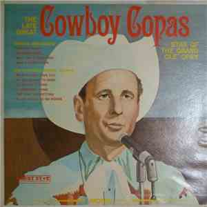 Cowboy Copas - The Late Great Cowboy Copas (Star Of The Grand Ole Opry) mp3 flac