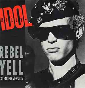 Billy Idol - Rebel Yell (Extended Version) mp3 flac