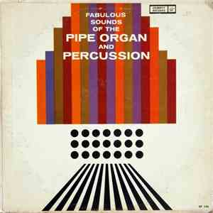 Charlie Dobson , Frank Lander, Jim Keim - Fabulous Sounds Of The Pipe Organ ... mp3 flac