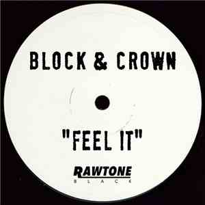 Block & Crown - Feel It mp3 flac