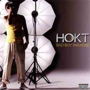 Hokt - Bad Boy Paradise mp3 flac