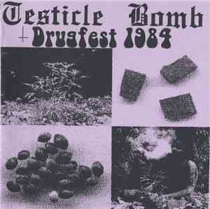 Testicle Bomb - Drugfest '84 mp3 flac