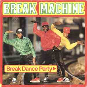 Break Machine - Break Dance Party mp3 flac
