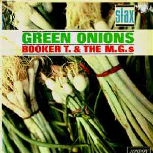 Booker T. & The M.G.s - Green Onions mp3 flac