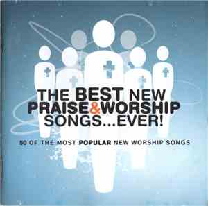 Various - The Best New Praise & Worship Songs... Ever! mp3 flac